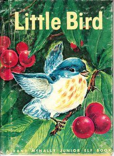 Vintage 'Little Bird' book - Rand McNally Junior Elf Book Cover