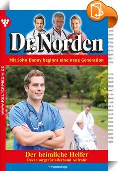 Dr. Norden 1089 - Arztroman    :  Dr. Norden ist die erfolgreichste Arztromanserie Deutschlands, und das schon seit Jahrzehnten. Mehr als 1.000 Romane wurden bereits geschrieben. Deutlich über 200 Millionen Exemplare verkauft! Die Serie von Patricia Vandenberg befindet sich inzwischen in der zweiten Autoren- und auch Arztgeneration.  »Schau mal, was ich zur Eröffnung geback … !« Weiter kam Lenni nicht. Das nächste, was aus ihrem Mund zu hören war, war ein markerschütternder Schrei.  Ta...