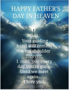 'Happy Father's Day In Heaven' I miss you Daddy. I love you. Miss My Daddy, I Miss You Dad, Fathers Day In Heaven, Missing Dad In Heaven, Happy Father Day Quotes, Fathers Day Sayings, Fathers Day Inspirational Quotes, Happy Fathers Day Cards, Fathers Day Wishes