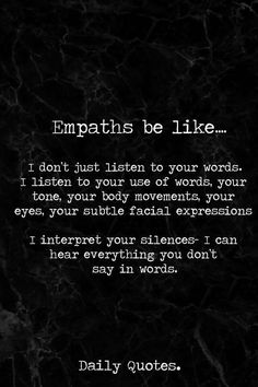 Empath Quotes empaths intuition quotes empathy quotes old soul quotes Empath Quotes. Here is Empath Quotes for you. Empath Quotes because empaths can see the world through their partners. Empath Quotes looooooool my life. Old Soul Quotes, Words Quotes, Wise Words, Quotes To Live By, Me Quotes, Sayings, Trust Quotes, Girl Quotes, Empathy Quotes