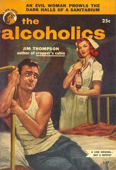 "The Alcoholics - ""An evil woman prowls the dark halls of a sanatorium"""