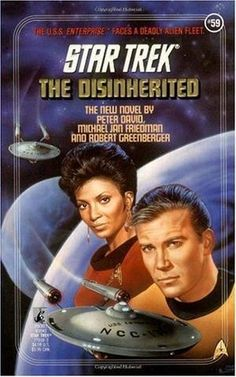The USS Enterprise faces a deadly alien fleet. The Disinherited is a Pocket TOS novel – in the numbered series – written by Peter David, Michael Jan Friedman and Robert Greenberger. Published by Pocket Books, it was first released in May Star Trek Books, Star Trek Movies, Science Fiction, Pulp Fiction Comics, James T Kirk, Star Trek Original Series, Pocket Books, Star Trek Ships, Cool Books