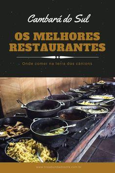 Saiba quais são os melhores restaurantes de Cambará do Sul, e conheça a excelente gastronomia do Rio Grande do Sul. Comida típica gaúcha!