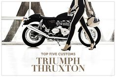 The Triumph Thruxton is a great-looking cafe racer straight out of the box. But we've picked five custom versions that take it to a whole new level.