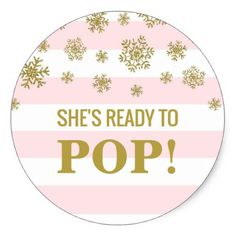 She's Ready to Pop Pink Stripes Gold Snow Classic Round Sticker - stripes gifts cyo unique style