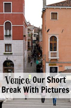 Venice: Our Short Break With Pictures