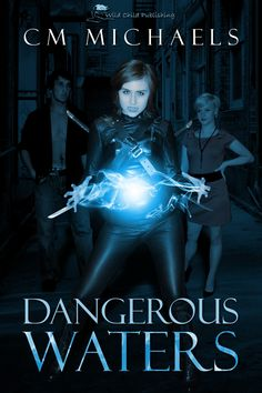 Meet CM Michaels and many other authors at Pages in the Caves - September 24th 2016!   Dangerous Waters - http://www.amazon.com/dp/B00EZY2046/   For Emily Waters, a nature-loving, small-town girl with an overprotective father, heading off to Boston University to study conservation biology is a dream come true—until a chance encounter catapults her into a mythical world she'd do anything to escape...(read more on Amazon)
