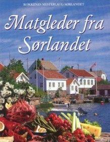 Matgleder fra Sørlandet (Innbundet)