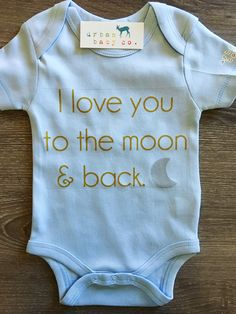 I Love You To The Moon & Back Baby, Boy, Girl, Unisex, Gender Neutral…
