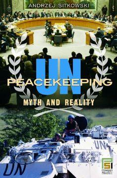 Peacekeeping: Myth and Reality