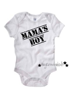 Mama's Boy Baby Onesie by sugarmoonkids on Etsy, $17.00