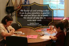 """""""The beauty of card writing is that  it can be done anywhere, is good for  the soul and blesses the recipient. We should all take time to  write more cards.""""  Love these benefits of card writing, a practice we should all incorporate into our weeks.   #cards #hobbies #time #motherhood #sponsored"""