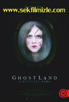 Ghostland Izle Türkçe Dublaj Hayaletler Diyarında Bir Olay Filmi