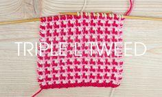 Triple L Tweed Stitch   Deramores