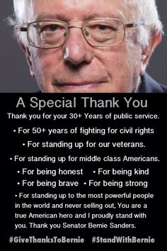 Thank you Bernie ! Join the Revolution ! Vote for Bernie Sanders 2016 President for the People # feel the Bern