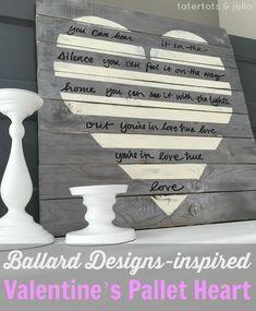 Ballard-Designs-Inspired Valentine's Pallet Heart!