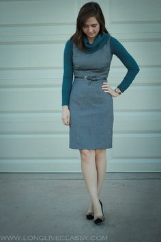layer a sheath dress over a sweater or turtleneck (with a skinny belt)