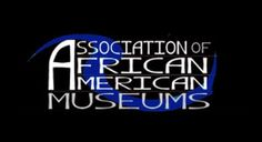 The Association of African American Museums #BlackMuseums #AAAM