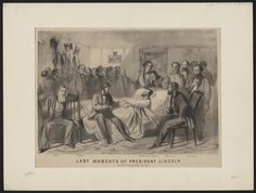 Last Moments of President Lincoln by J. Bufford Publishing House, 1865 29 people in the room!