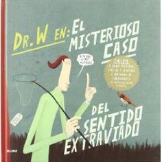 Doctor W. Misterioso caso del sentido extraviado
