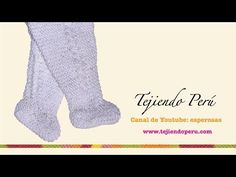 Pie o zapatito para pantalón de bebé tejido en dos agujas o palitos (Parte 1) - YouTube