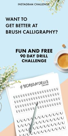 Participate in the 90 day challenge to improve your brush calligraphy and master your strokes. This Instagram drill challenge will train your muscles and inspire you to create more. Hey, it's even better than adult coloring books.