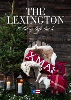 Lexington Company Holiday 2016 Catalog. Flip through it! Create a cozy atmosphere in every corner of your home with our Holiday and Christmas home collection. And get into that perfect holiday spirit. Shop now: lexingtoncompany.com