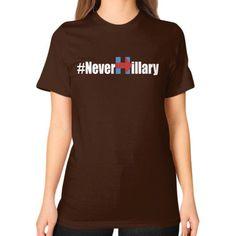 Never Hillary Unisex T-Shirt (on woman)
