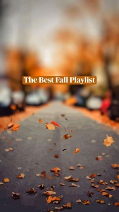 The Best Fall Playlist