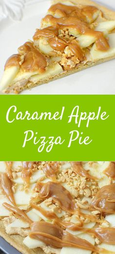 Caramel Apple Pizza Pie Recipe