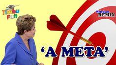 Dilma - A Meta (REMIX) - By Timbu Fun