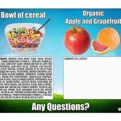 Ingredients in a Bowl of Cereal vs. Ingredients in fresh fruit… hmm… via Food Tank: The Food Think Tank Clean Eating Recipes, Healthy Eating, Eating Clean, Eating Well, Real Food Recipes, Healthy Recipes, Healthy Foods, Real Foods, Fit Foods