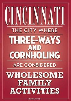 where three-ways and cornholing are wholesome family activities