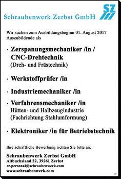 Zerspanungsmechaniker /in / CNC-Drehtechnik (Dreh- und Frästechnik) Werkstoffprüfer /in Industriemechaniker /in Verfahrensmechaniker Hütten- und Halbzeugindustrie Elektroniker /in für Betriebstechnik