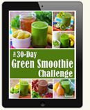 The 30-Day Green Smoothie Challenge Guide