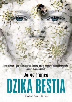 """""""Każdego popołudnia sterczę pod ogrodzeniem w nadziei, że zjawi się znowu… Jorge Franco, Gabriel Garcia Marquez, Books, Animals, Bathroom, Beast, Washroom, Libros, Animales"""