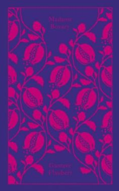 Madame Bovary (Clothbound Classics): Amazon.co.uk: Gustave Flaubert: Books | re-release August 7, 2014