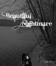 Beautiful Nightmare by Chrystie Stotz