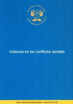 Violencia en los conflictos sociales / Defensoría del Pueblo. (Defensoría del Pueblo, 2012) / HM 1121 D52