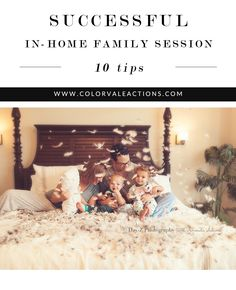 10 Tips on a Successful In-Home Family Photo Session - Photos courtesy of Day-Z Photographyhttp://www.colorvaleactions.com/blog/10-tips-successful-home-family-photo-session/Photos edited with Colorvale Black Matte Photoshop Action