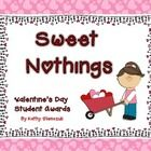Make your students feel special by giving out personalized Valentines Day awards recognizing students for good behavior and citizenship.Awards i...