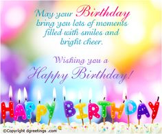 Welcome To Our Happy Birthday Wishes Images And Pictures Portal Focus Is Help Online Readers Find The Best Quotes Messages