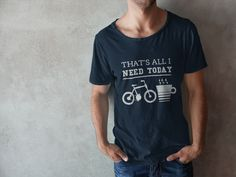 Show Your Passion for Cycling by Wearing this Cool Custom Tshirt. Not Sold In Store. Hoodies, Long Sleeve Tees, V-Neck & Mugs are also available for this design. Order From Here>>https://teespring.com/cycling-thats-all-i-need-today