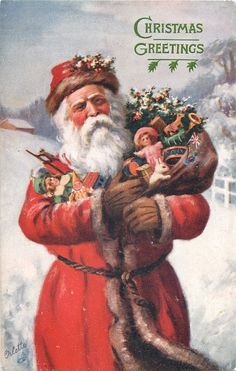 Christmas Greetings ~ Santa with arms full of toys Christmas Scenes, Noel Christmas, Father Christmas, Retro Christmas, Christmas Greetings, Christmas Mantles, Christmas Villages, White Christmas, Christmas Ornaments