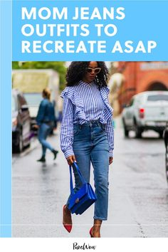 Here at PureWow, we believe mom jeans are here to stay. Here's how to wear them in 2021 so you don't wind up looking like you walked out of an SNL sketch.