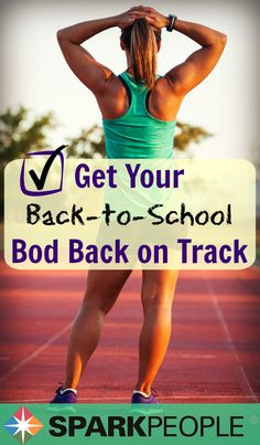 Are YOU ready to go back to school? Is your body? If not, it's no problem! We can get you back on track with these ideas and tips to get your body in shape for the school season.