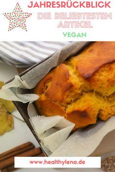 Mein Jahresrückblick 2016, die beliebtesten veganen Artikel und ein Ausblick auf das Jahr 2017. #vegan #healthylena #rezepte #rückblick