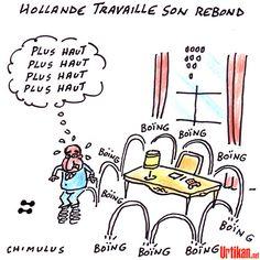 Pour François Hollande, le rebond c'est maintenant - Dessin du jour - Urtikan.net