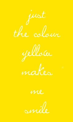 Shades Of Yellow Color Names For Your Inspiration - Going To Tehran I Smile, Make Me Smile, Shades Of Yellow, Colour Yellow, Yellow Theme, Yellow Art, Pastel Yellow, Bright Yellow, Yellow Brick Road