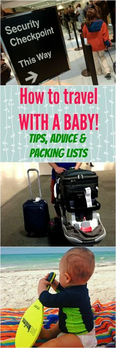 Traveling with a baby doesn't need to be stressful! Follow these easy tips and advice to make the experience stress free for you and baby!